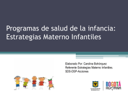 Programas de salud de la infancia: Estrategias AIEPI, IAMI, IAFI