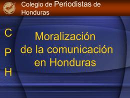 Diapositiva 1 - Colegio de Periodistas de Honduras