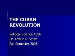 the cuban revolution - Department of Political Science at the