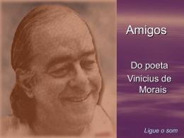 Amigos_Vinicius.pps