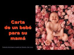 Carta de un Bebe a su Madre (pps)