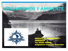 MÓDULO III: ORGANISMO Y AMBIENTE 1er. NIVEL MEDIO