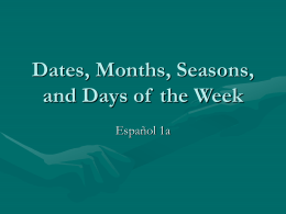 Dates, Months, Seasons, and Days of the Week