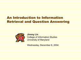 Introduction to Information Retrieval and Question Answering