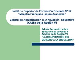 """Instituto Superior de Formación Docente Nº 52 """"Maestro Francisco"""