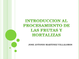 introduccion al procesamiento de las frutas y hortalizas