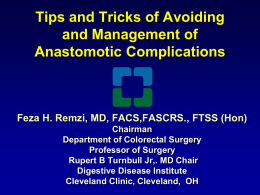 Tips and Tricks of avoiding and management of anastomotic