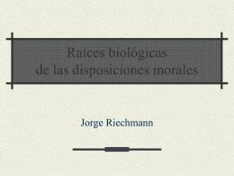 raíces biológicas de las disposiciones morales