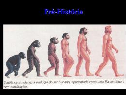 Paleolítico: 2,5 milhões de anos até 10 mil anos atrás