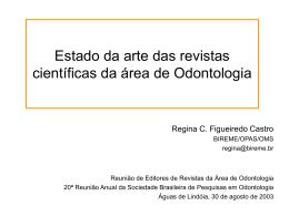 Revistas Científicas da Área de Odontologia