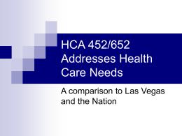 HCA 452/652 Addresses Health Care Needs