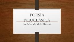poesía neoclásica - profedelengua2012