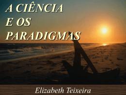 A ciência e os paradigmas