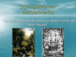 O Imaginário dos descobrimentos