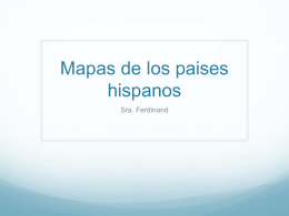 Mapas de los paises hispanos