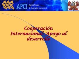 Cooperación Internacional: Finalidad. Modalidades