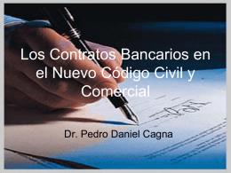 Los Contratos Bancarios en el Nuevo Código Civil y Comercial