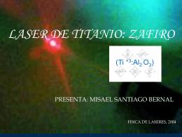 Láser de Titanio:Zafiro