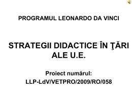 Proiect Leonardo da Vinci LLP-Ldv/VETRO/2009/Ro/058, cu tema