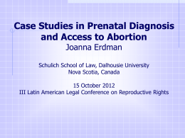 Case Studies in Prenatal Diagnosis and Access to Abortion