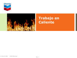 Trabajo en Caliente - Chevron with Techron