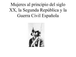 Mujeres al principio del siglo XX, la Segunda República y