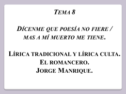 Tema 8. Lírica popular, Lírica culta y Jorge Manrique