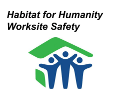 Worksite Safety - Alachua Habitat for Humanity