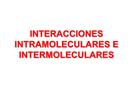04 Interacciones intra e intermoleculares