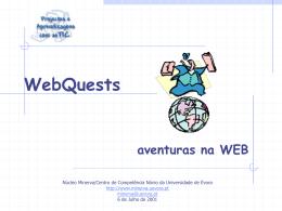 WebQuests - Núcleo Minerva da Universidade de Évora