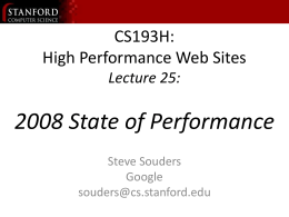 ppt - CS193H: High Performance Web Sites