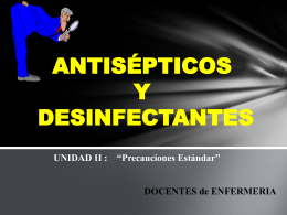 ANTISÉPTICOS Y DESINFECTANTES
