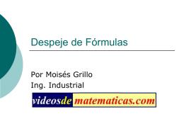 Despeje de Fórmulas - VIDEOSDEMATEMATICAS.COM