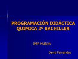 PROGRAMACIÓN DIDÁCTICA QUÍMICA 2º BACHILLER
