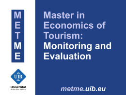 pps - Master in Economics of Tourism: Monitoring and Evaluation