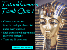 Tutankhamun`s Tomb Quiz 1 - Archaeo-Pro