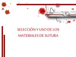 Selección y uso de los materiales de sutura