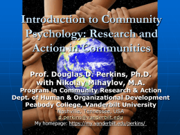 Perkins, D.D. (July 9, 2013). Introduction to Community