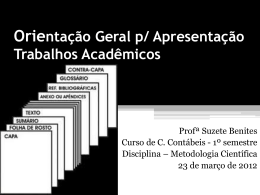 Orientação geral para apresentação para Trabalhos Acadêmicos