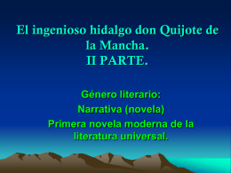 El ingenioso hidalgo don Quijote de la Mancha. II PARTE. Género