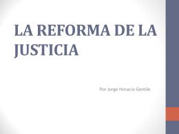 LA REFORMA DE LA JUSTICIA agosto 2016